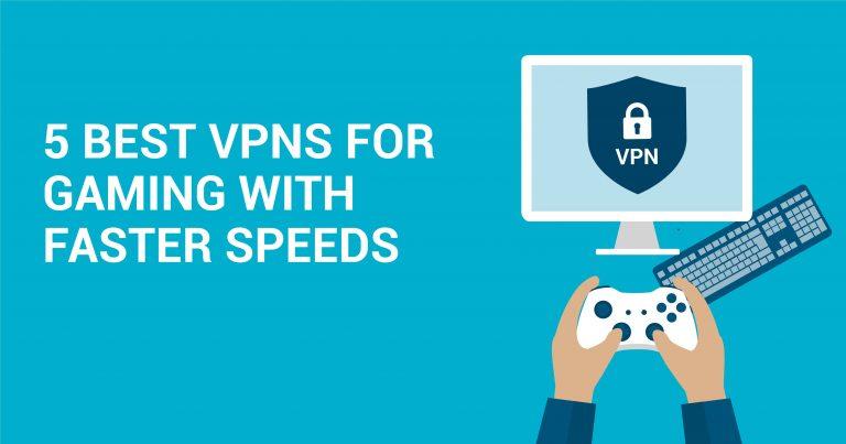 5 bedste VPN til gaming med højere hastigheder