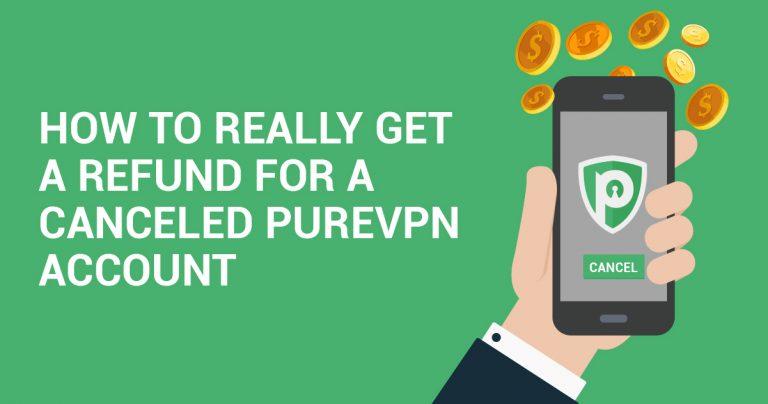 Sådan får du VIRKELIG en refundering for en opsagt PureVPN konto
