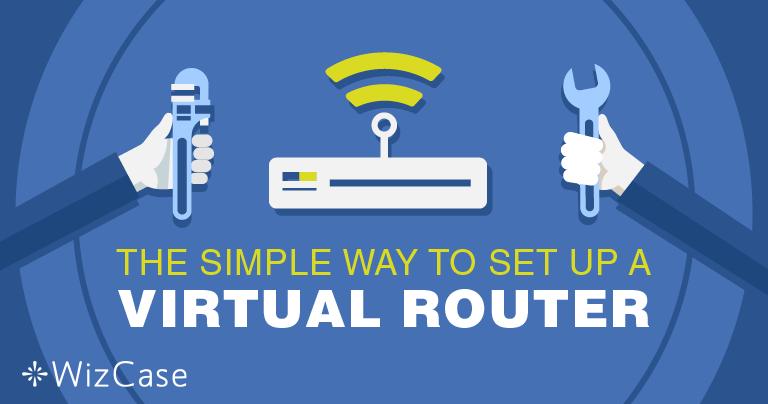 Opsætning af virtuel router på Windows med en VPN
