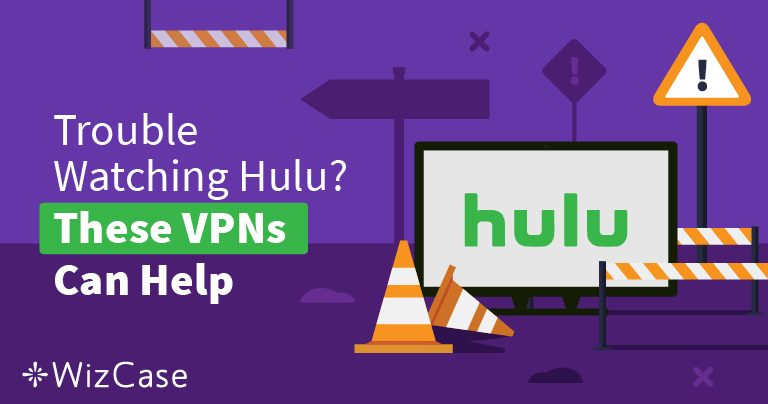 2019 bedste VPN for Hulu – slå blokeringen & nyd det trygt!