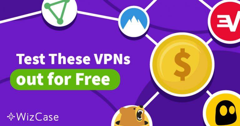 Prøv de 5 bedste VPN risikofrit med gratis prøveperioder i 2020 Wizcase