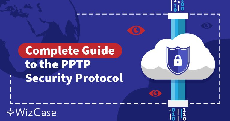 VPN sikkerhedsprotokoller forklaret: Forstå PPTP