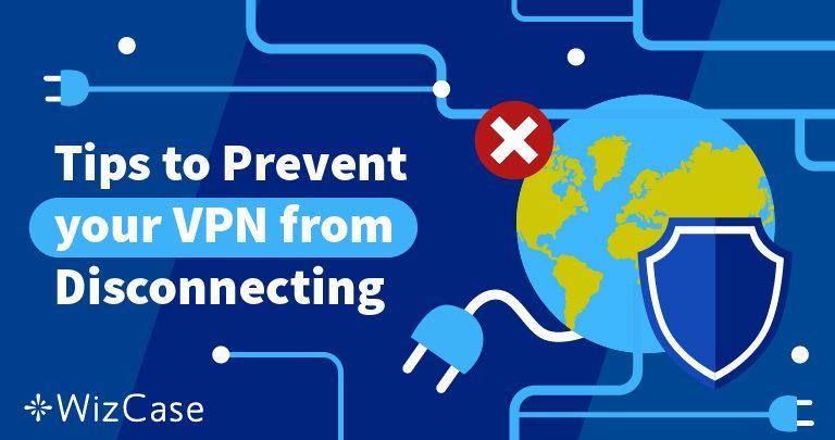 VPN bliver ved med at afbryde forbindelsen? Her er løsningen (fungerer 100%)