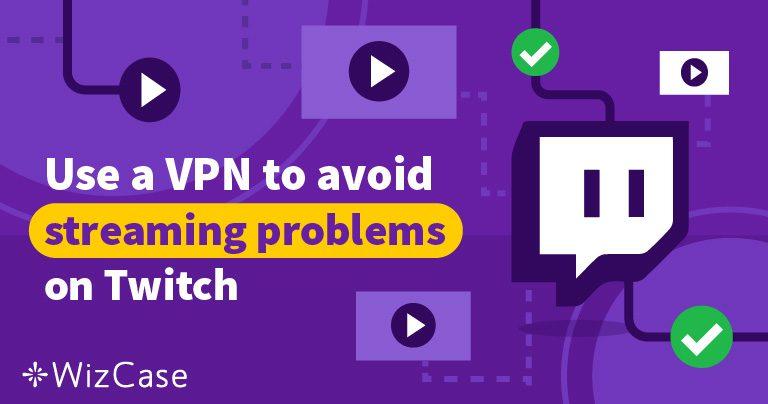 4 bedste VPN for Twitch