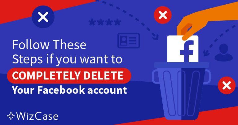 5 trin til at slette ALLE dine data fra din Facebook-konto