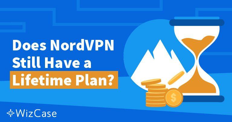 NordVPN's livstidsabonnement: Hvor blev det af & derfor vil du ikke savne det Wizcase