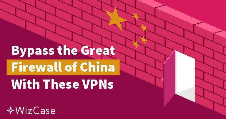 De bedste VPN-tjenester til Kina i 2021 til danske turister