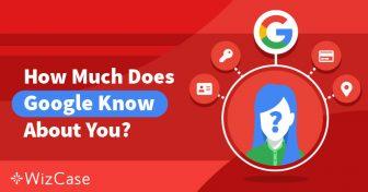 Tag kontrol over dit privatliv: Så meget ved Google om dig, og her er hvad du kan gøre ved det Wizcase