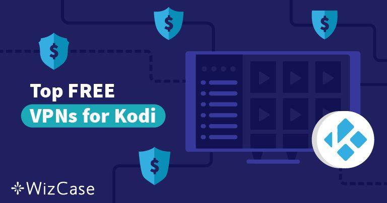 5 bedste gratis Kodi VPN i 2021 (Fungerer på Fire Stick og andre!)