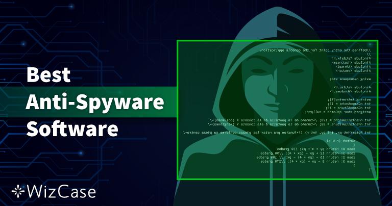 10 bedste anti-spyware i 2021 (fjernelse og beskyttelse)