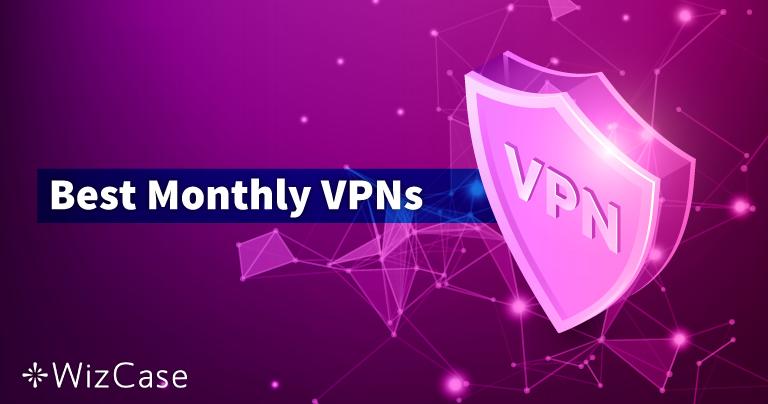De 10 bedste VPN-abonnementer i en måned i 2021 (betal ved kassen)