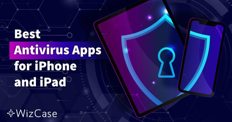 5 Bedste iOS-antivirus til iPhone og iPad (opdateret 2021)